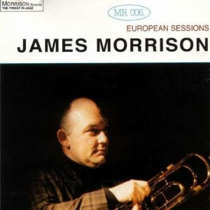 James Morrison European Sessions