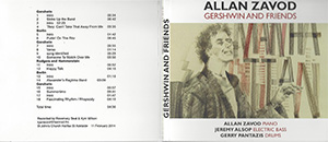 Dr Allan Zavod's trio performs Gershwin, Berlin and Rogers & Hammerstein.  Recorded live at St John's Church, Halifax St, Adelaide.  Allan Zavod on Piano, Jeremy Alsop on Electric Bass, and Gerry Pantazis on Drums.  Click to see enlarged image.