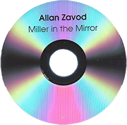 Miller In The Mirror: Motion Picture Soundtrack for 'Death Of A Soldier'.  Includes original compositions and arrangements by Allan.  Click to see enlarged image.