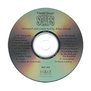 Allan Zavod was selected to direct the theme songs from the soaps music because of his experise on both sides of music presentation.  Zavod's arrangement added freshness, tempered by respect and the ability to retain the intended spirit and flavour of the original songs.  There are more than a few spectacular piano parts.  Click to see enlarged image.